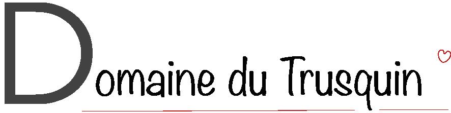 Le Domaine du Trusquin